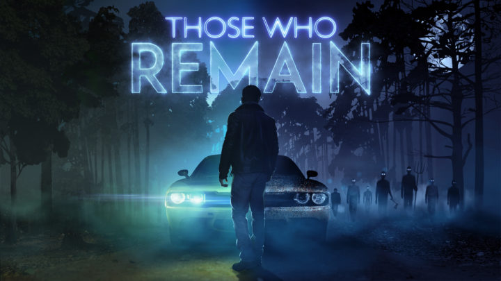 Those Who Remain – Ab Mai für Konsole